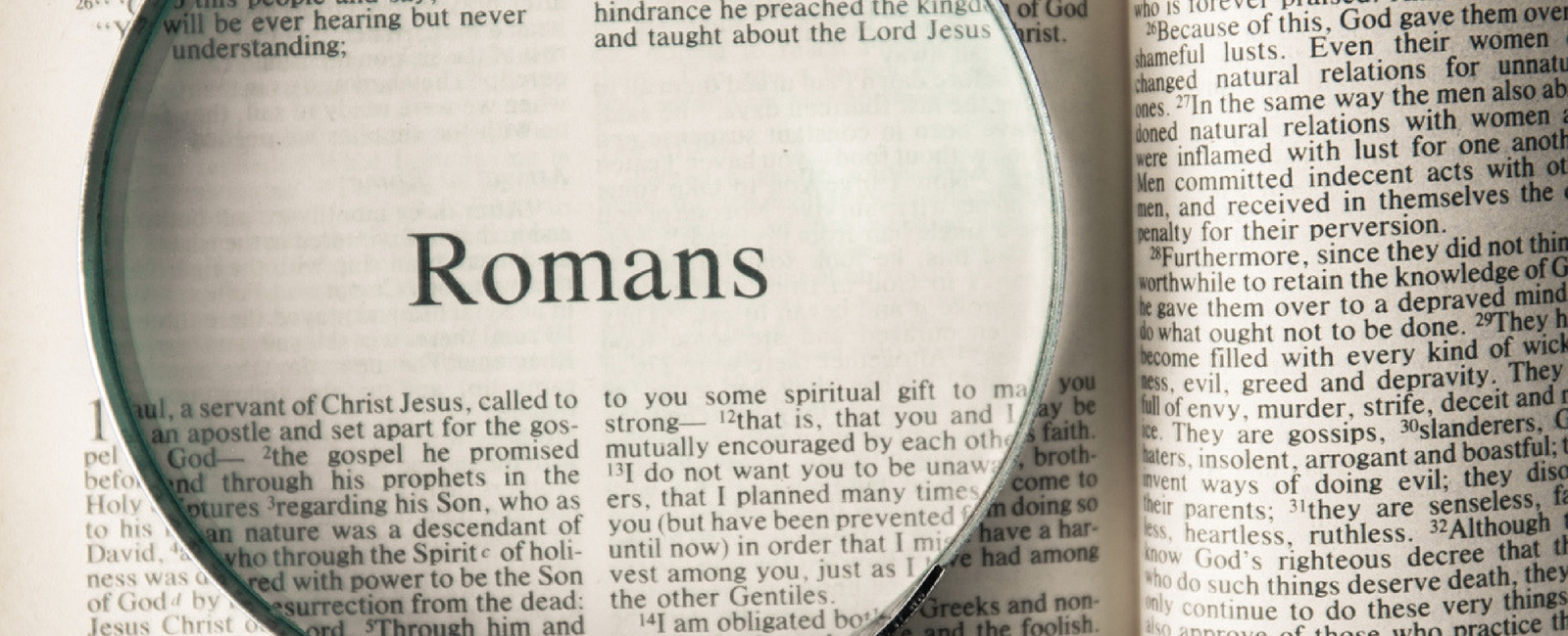 HOW TO STUDY THE BIBLE; BOOK OF ROMANS Chapter 1, Verses …