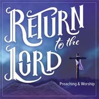 return-preaching-and-worship